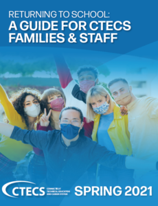 Cover of Returning to School: A Guide for CTECS Families and Staff